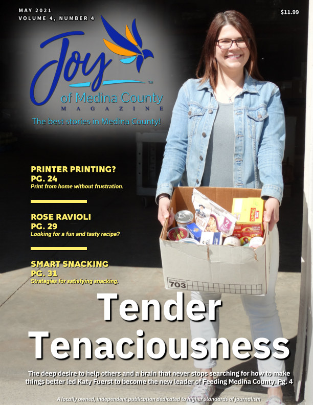 View Joy of Medina County Magazine May 2021 by Blake House Publishing, LLC