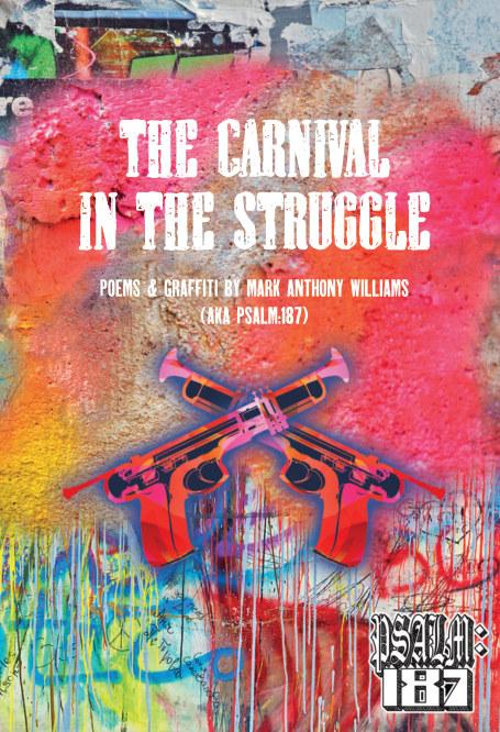 Ver The Carnival in the Struggle por Mark Anthony Williams