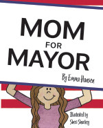 Mom for Mayor book cover