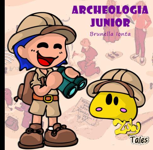 Visualizza Zuby Tales - Archeologia Junior di BRUNELLA IONTA