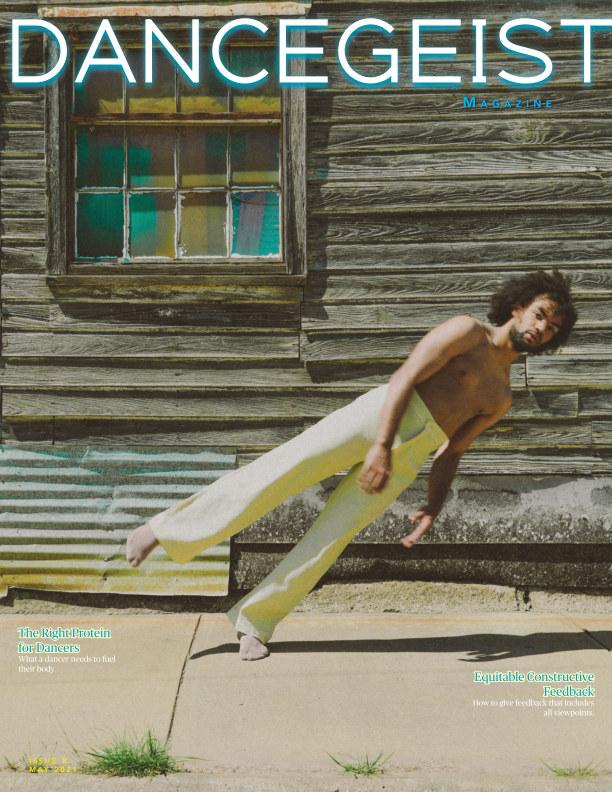 View Dancegeist Magazine May 2021 by Dancegeist Magazine