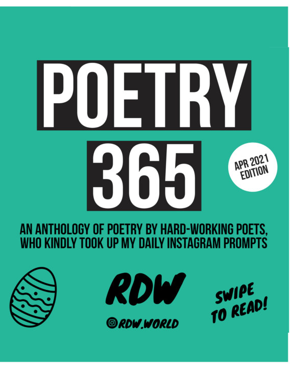 View Poetry 365 - April 2021 Edition by RDW
