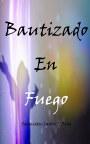 Bautizado en Fuego book cover