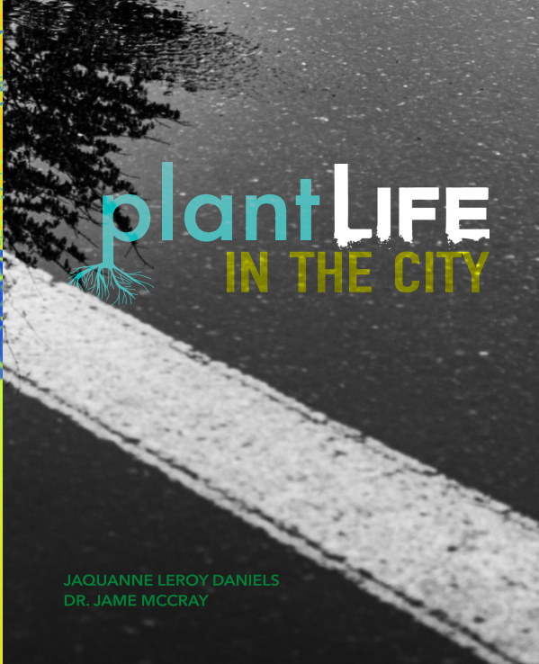 View Plant Life in the City Hardback by JaQuanne LeRoy Daniels