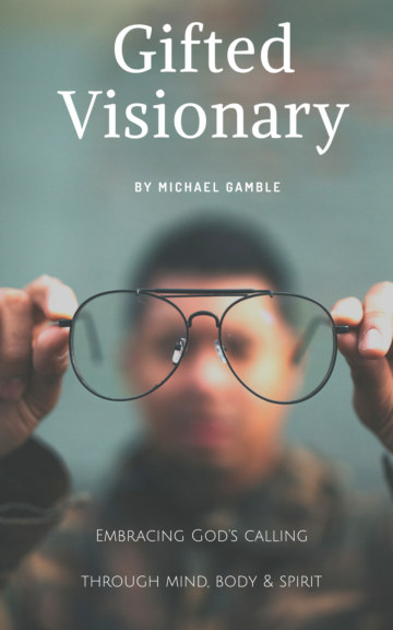 View Gifted Visionary by Michael Gamble