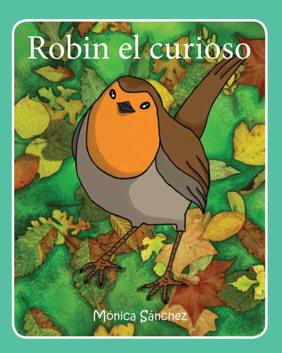 View Robin el curioso by Mónica Sánchez García