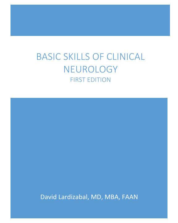 View Basic Skills of Clinical Neurology First Edition by David Lardizabal, MD