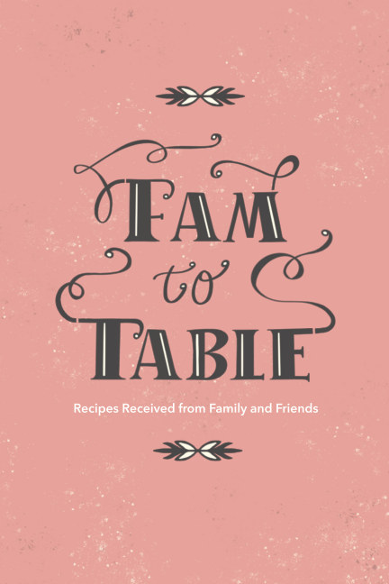 View Fam to Table by Edited by Jill Burns
