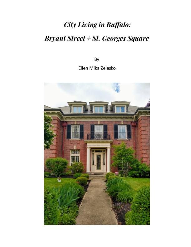 View City Living: Bryant Street + St. Georges Square by Ellen Mika Zelasko