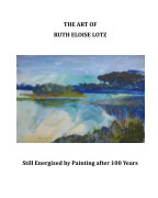 The Art of Ruth Eloise Lotz book cover