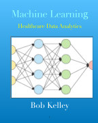 Machine Learning: Healthcare Data Analytics book cover