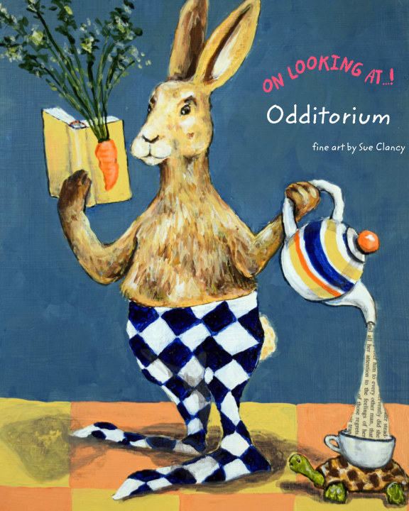 View On Looking At Odditorium by Sue Clancy