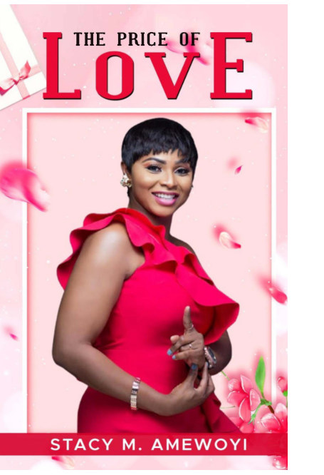 View The Price of Love by STACY M. AMEWOYI