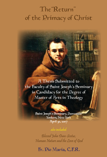 """View The """"Return"""" of the Primacy of Christ by Father Pio Maria, CFR"""