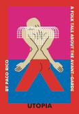 Utopia. A Folk Tale About The Avant-garde book cover