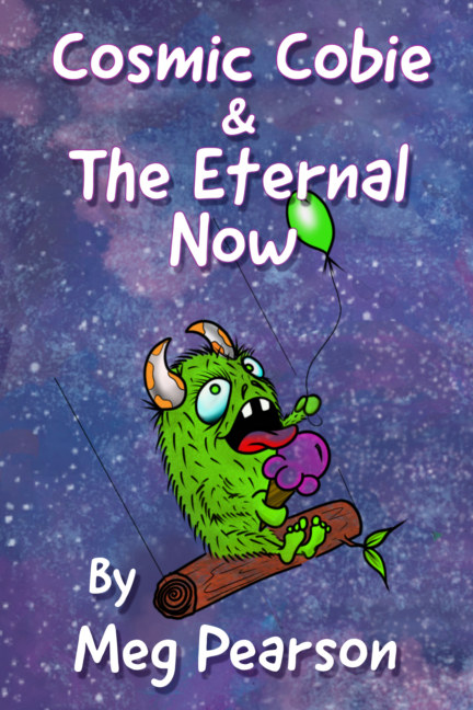 View Cosmic Cobie and The Eternal Now by Meg Pearson