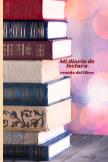 Mi diario de lectura y mi reseña de libros book cover