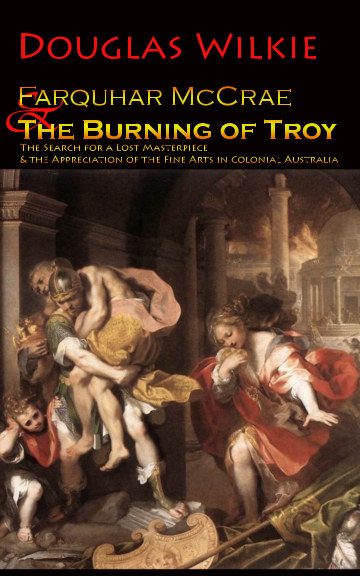 View Farquhar McCrae and The Burning of Troy by Douglas Wilkie