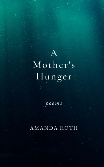 View A Mother's Hunger by Amanda Roth