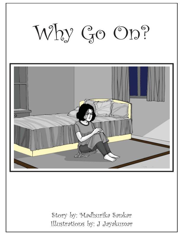 View Why Go On? by MADHURIKA SANKAR