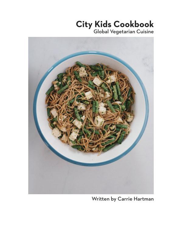 Ver City Kids Cookbook por Carrie Hartman