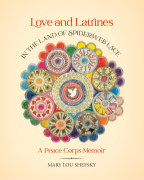 Love and Latrines in the Land of Spiderweb Lace book cover