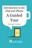 Introduction to the iPad and iPhone - A Guided Tour (iOS 14 and iPadOS 14 Edition) book cover