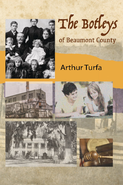View The Botleys of Beaumont County by Arthur Turfa