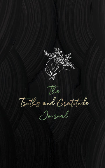 View The Truths and Gratitude Journal by Brooke Schneider