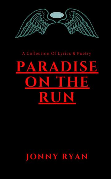 Ver Paradise On The Run por Jonny Ryan