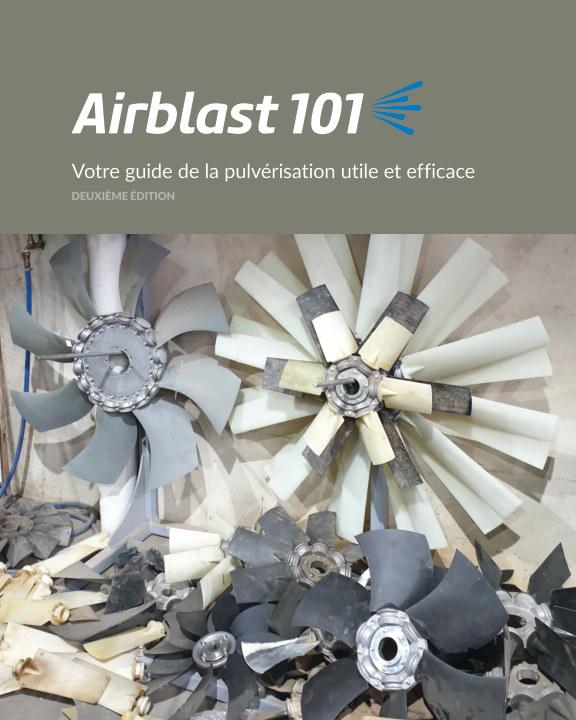 Ver Airblast101 - Softcover Version, French Edition por Jason Deveau