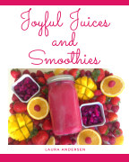 Joyful Juices and Smoothies book cover