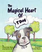 The Magical Heart of T Dog book cover