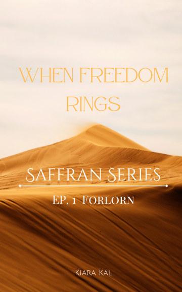 Ver When Freedom Rings por Kiara Kal