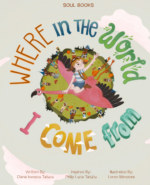 Where in the World I Come From book cover