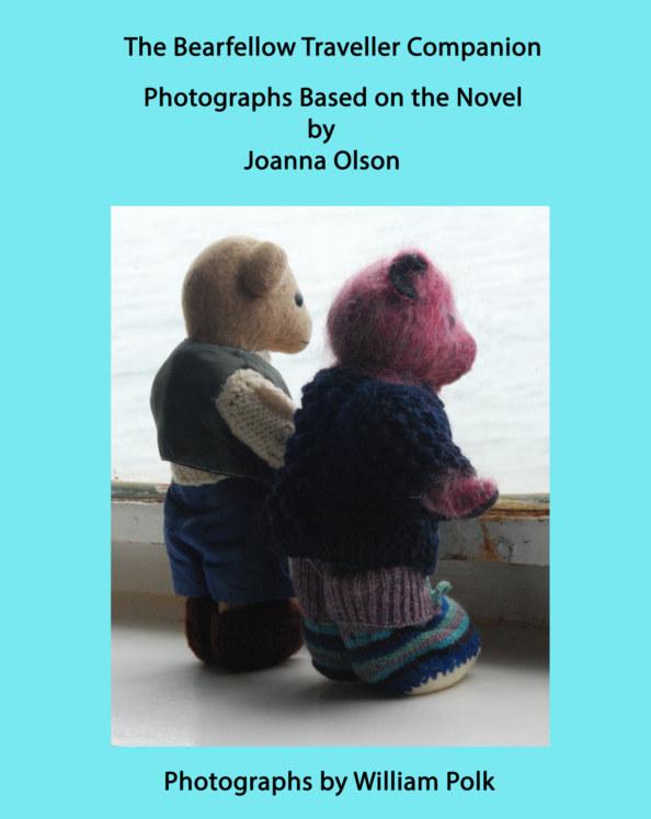 Ver The Bearfellow Traveller Companion por William Polk and Joanna Olson