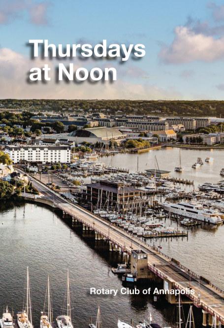 Ver Thursdays at Noon – A Century of Service Above Self por Ron Baradel
