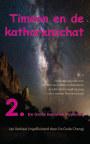 TIMEON EN DE KATHARENSCHAT, Deel 2: De Grote Hemelse Mysteriën (paperback/kleur/2e druk) book cover