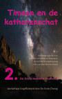 TIMEON EN DE KATHARENSCHAT, Deel 2: De Grote Hemelse Mysteriën (paperback/zwwit/2e druk) book cover