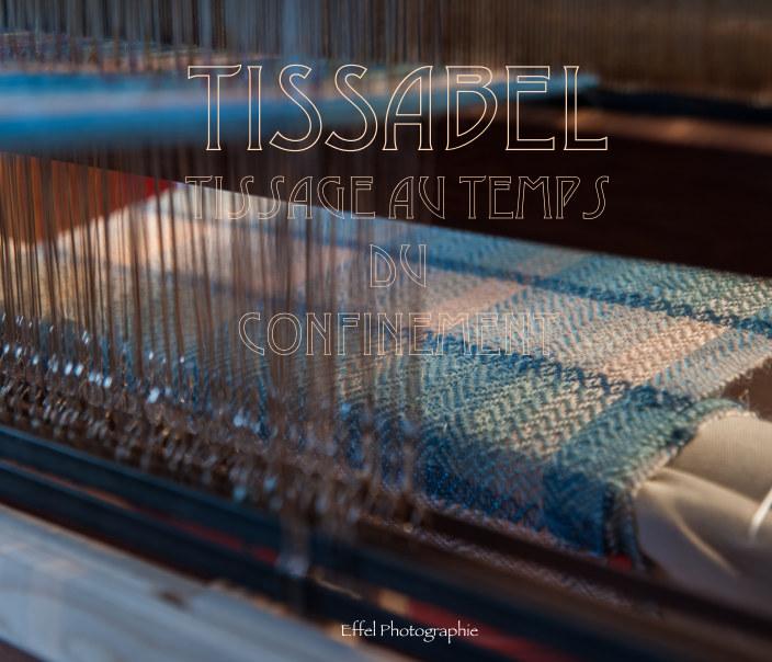 Ver Le Tissage au Temps du Confinement por Effelphotographie
