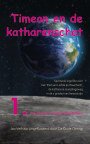 TIMEON EN DE KATHARENSCHAT, Deel 1: De Kleine Aardse Mysteriën (paperback/zwwit/2e druk) book cover