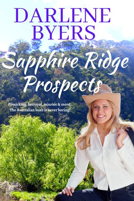View Sapphire Ridge Prospects by Darlene  Byers