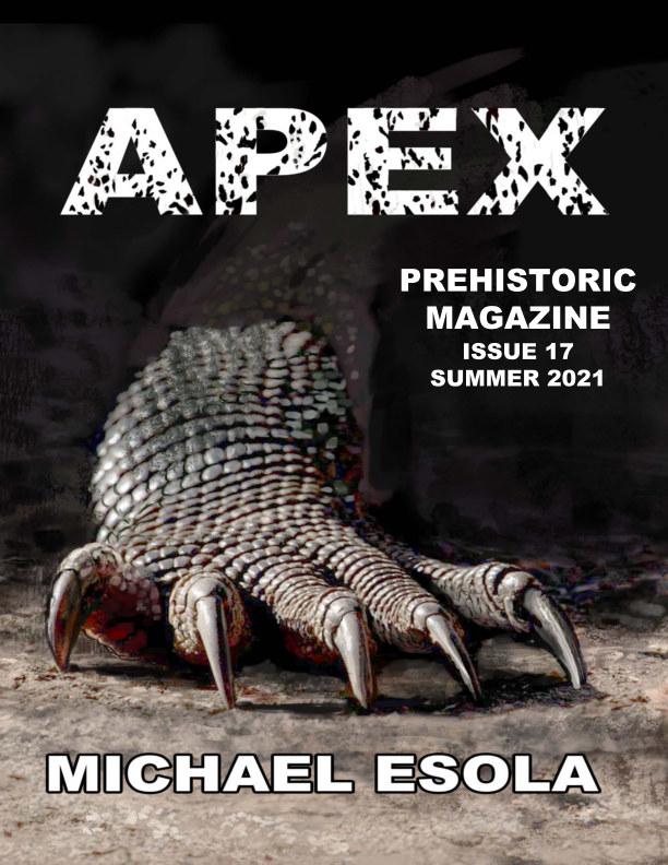Ver Prehistoric Magazine - July 2021 Issue 17 por Prehistoric Magazine