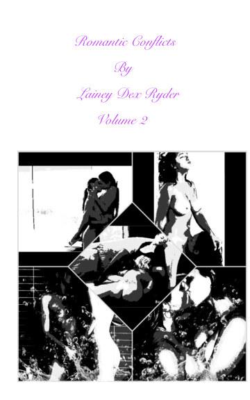 Ver Romantic Conflicts Volume 2 por Lainey Dex Ryder