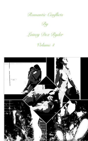 Ver Romantic Conflicts Volume 4 por Lainey Dex Ryder
