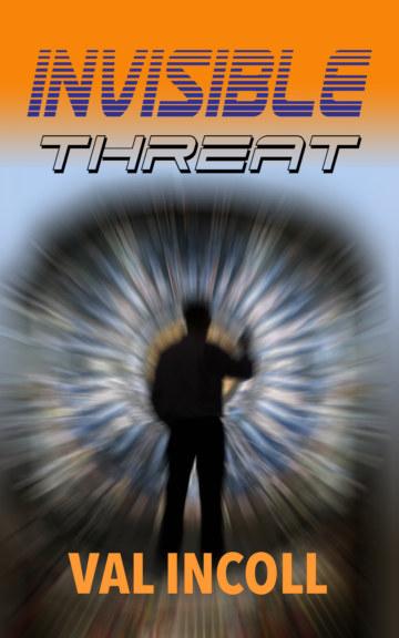 Ver Invisible Threat  (Soft Cover) por Val Incoll