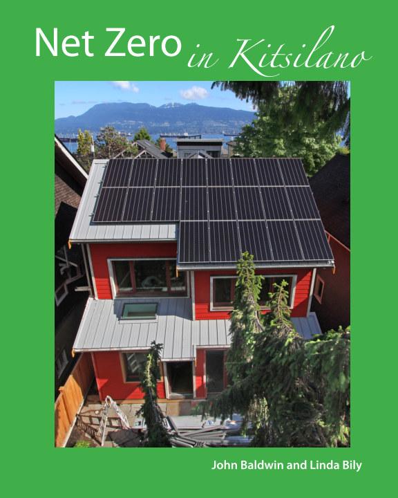 Ver Net Zero in Kitsilano por John Baldwin and Linda Bily