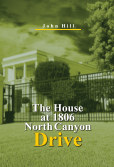 The House at 1806 North Canyon Drive book cover