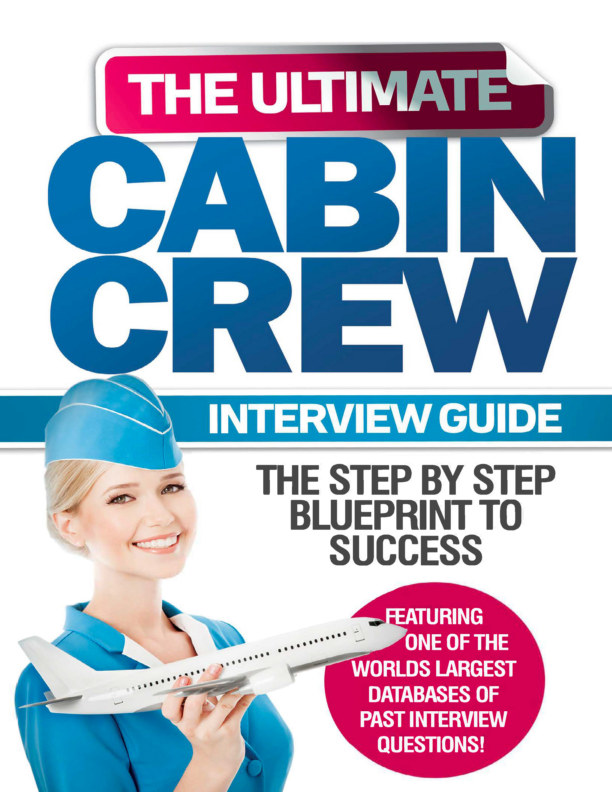 View The Ultimate Cabin Crew Interview Guide by Airline Crew Jobs
