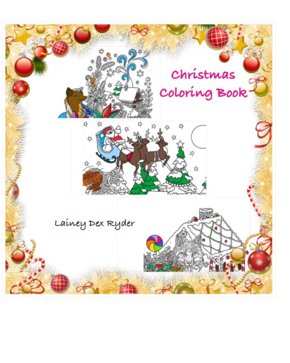 View Christmas Coloring Book by Lainey Dex Ryder